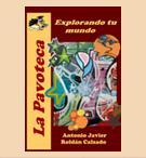 E09-La Pavoteca: Explorando tu mundo